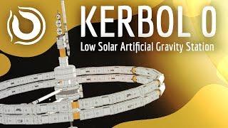 KERBOL 0   100% Stock Low Solar Artificial Gravity Station   KSP 1.6