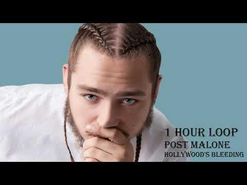 [1 HOUR LOOP] Post Malone - Hollywood's Bleeding