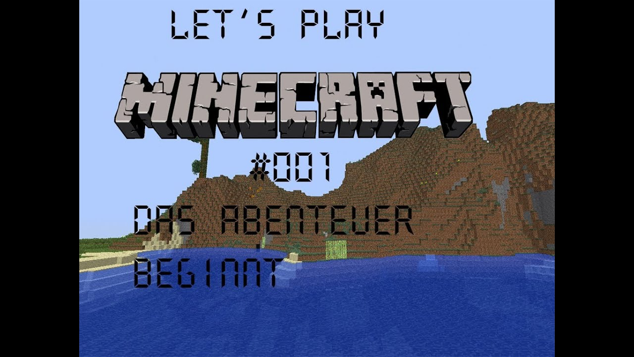 Lets Play Together - Minecraft #001 - Der Anfang