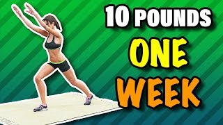 Lose 10 Pounds In One Week - 7 Day Weight Loss Challenge