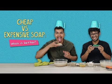Cheap Vs Expensive Soap: Which Is Better?   Ft. Arushi & Rohit    Ok Tested