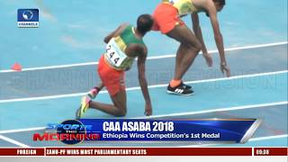 Nigerians Shine As Ethiopia Wins First Medal At CAA 2018 Asaba Day One Events |Sports This Morning|