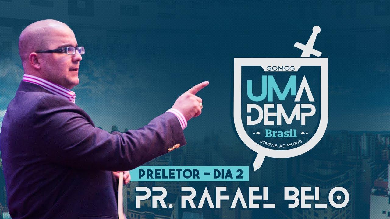 UMADEMP Brasil 2017: Pr. Rafael Belo | Domingo: Manhã
