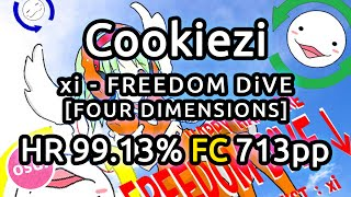 Cookiezi | xi - FREEDOM DIVE [FOUR DIMENSIONS] | HR 99.13% FC 713pp | Liveplay w/ Twitch Chat