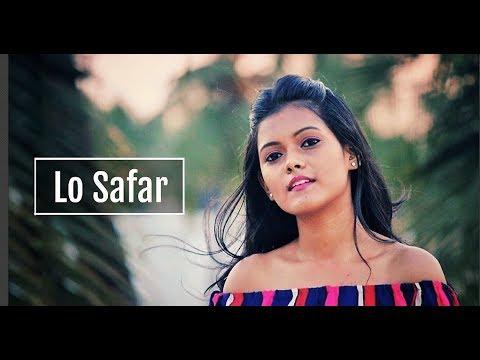 Lo Safar - Jubin Nautiyal   Baaghi 2   Female Cover   By Subhechha Mohanty ft. Aasim Ali