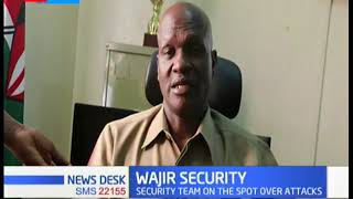 Wajir County commissioner Narengo asks locals to work with security officers