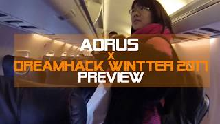 [Expo] AORUS@Dreamhack Winter 2017 Preview!