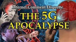 """Internet Comment Etiquette: """"The 5G Apocalypse"""""""