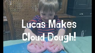 How To Make Cloud Dough!