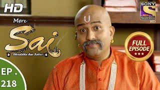 Mere Sai - Ep 218 - Full Episode - 25th July, 2018