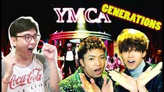 GENERATIONS from EXILE TRIBE - Y.M.C.A MV Reaction [BRING THE BEAT!!!]