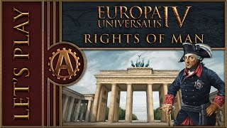 [EU4] Brandenburg into Prussia Part 2 - Europa Universalis 4 Rights of Man Lets Play