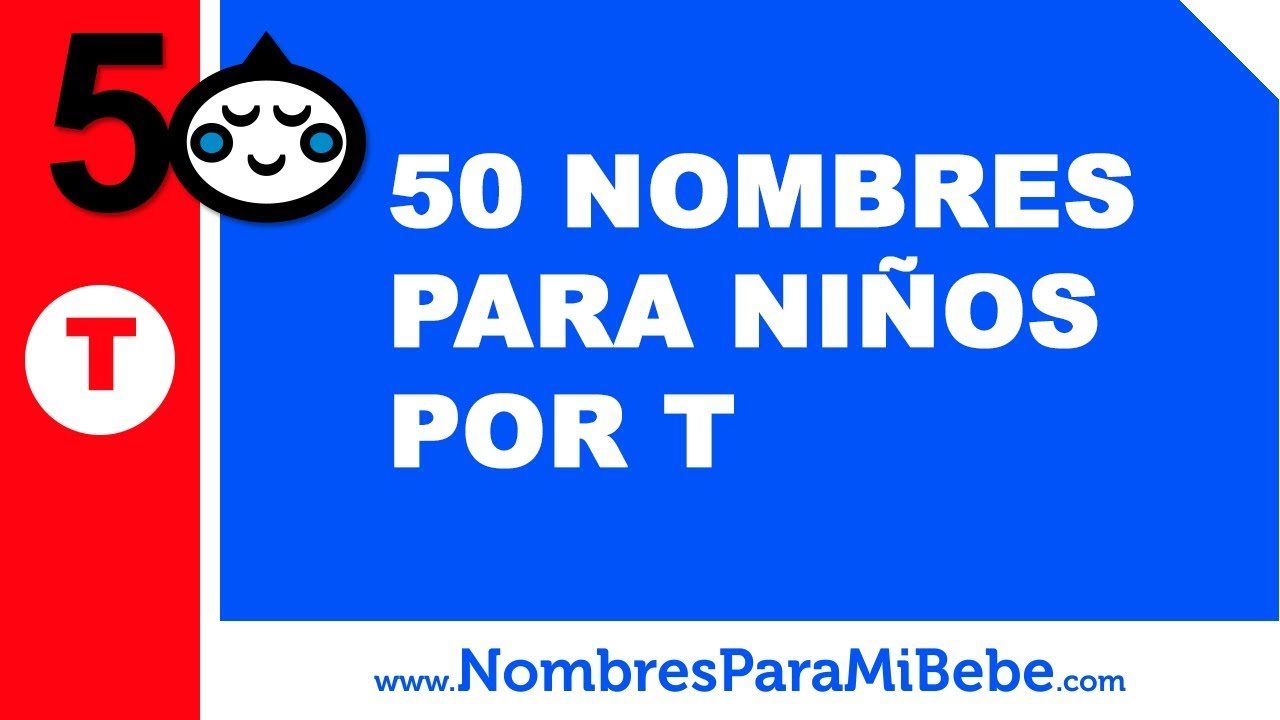 50 nombres para niños por T - los mejores nombres de bebé - www.nombresparamibebe.com