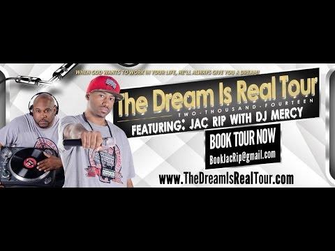 @JacRip - #TheDreamIsRealTour @DjMercy_ @WordSpreada @MrKnox75