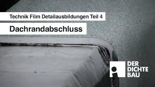 Dachrandabschluss (Technik Film Detailausbildungen Teil 4)