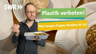 Einwegteller aus Palmblatt, Bambus & Pappe – Was können die Plastikalternativen? I Ökochecker SWR
