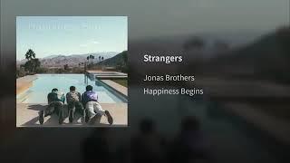 Jonas Brothers - Strangers (Official Audio 2019)