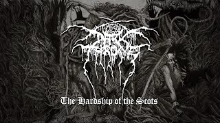 Darkthrone The Hardship Of The Scots