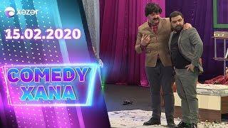 Comedyxana 18-ci Bölüm 15.02.2020