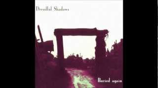 DREADFUL SHADOWS - Condemnation