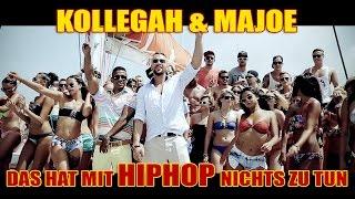 KOLLEGAH & MAJOE   Das Hat Mit HipHop Nichts Zu Tun (OFFICIAL HD)