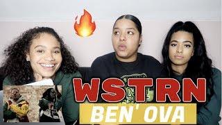 WSTRN   Ben' Ova REACTIONREVIEWS