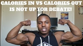 THE TRUTH: NO DIET NEGATES CALORIES IN VS CALORIES OUT