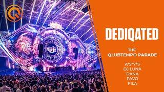 The Qlubtempo Parade | A*S*Y*S, DJ Luna, Dana, Pavo, Pila | DEDIQATED