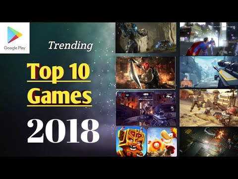 Top 10 Games For Android Now - Trending Games In 2018