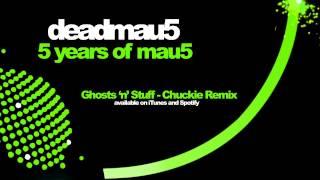 Deadmau5 Feat. Rob Swire   Ghosts 'n' Stuff (Chuckie Remix)