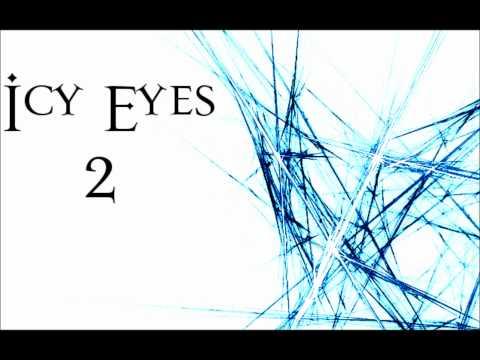 Icy Eyes - 2