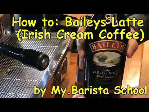 How to: Baileys Latte , best original Irish Coffee ever . HD.1080p