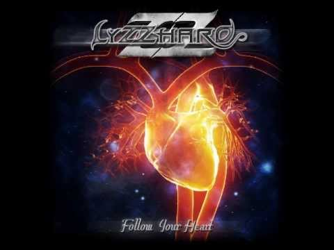 LYZZHARD -  Follow Your Heart