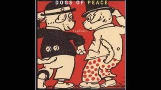 04 Dogs of Peace