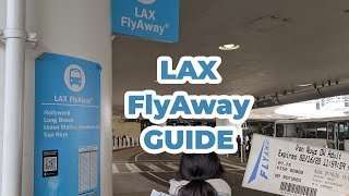 Shuttle to LAX for less than $10: The LAX FlyAway Bus Guide