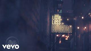 Luke Bryan Little Less Broken