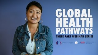 [FACES Connect] Announcing Global Health Pathways, Three Part Webinar Series