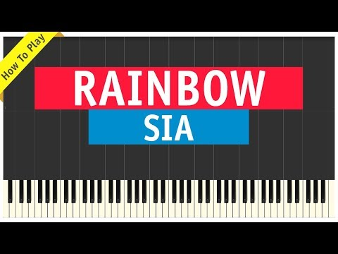 Sia - Rainbow - Piano Cover (How To Play Tutorial) Mp3