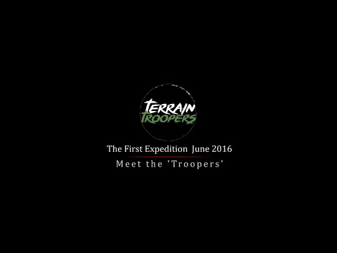 The First Expedition June 2016 Troopers Intro.