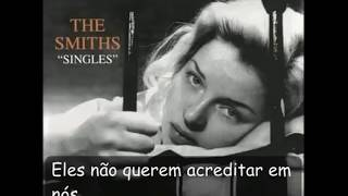 The Smiths The Boy With the Thorn in His Side (LEGENDADO)