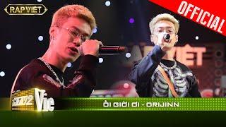 RPT Orijinn - Ối giời ơi| RAP VIỆT [Live Stage]