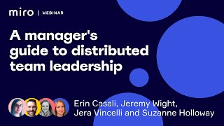 A manager's guide to distributed team leadership   Miro Distributed 2019