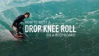 How to Drop Knee Roll - Bodyboard-School