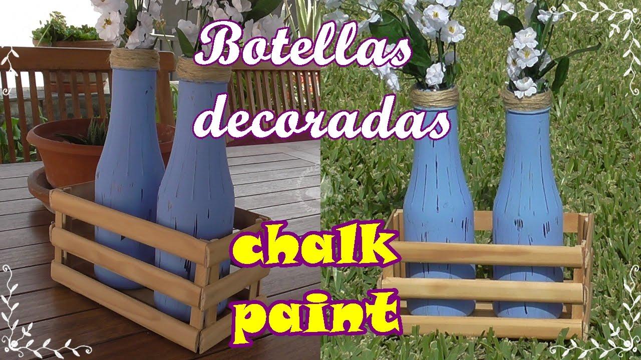 Cómo decorar botellas de cristal con Chalk paint - Pintura de tiza ♻
