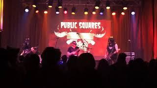 "Public Squares as Danzig ""Left Hand Black"" 10-27-18"