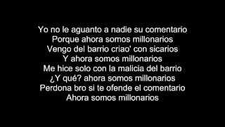 Millonarios - Daddy yankee Ft. Arcangel (Letra / lyrics)
