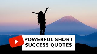 30 Short Motivational Quotes To Inspire You To Be Successful 👆