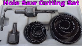 Carbon Steel Metal Alloys Wood Hole Saw Cutting Set    Unboxing and Usage