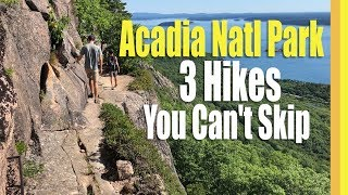 3 Hikes Not To Miss in Acadia National Park [TREKKN Episode 10]