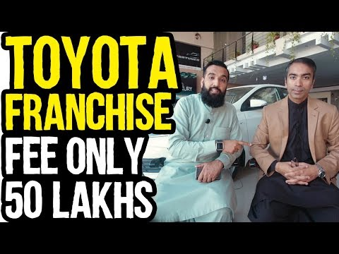 How to start Toyota Franchise in Pakistan | Azad Chaiwala